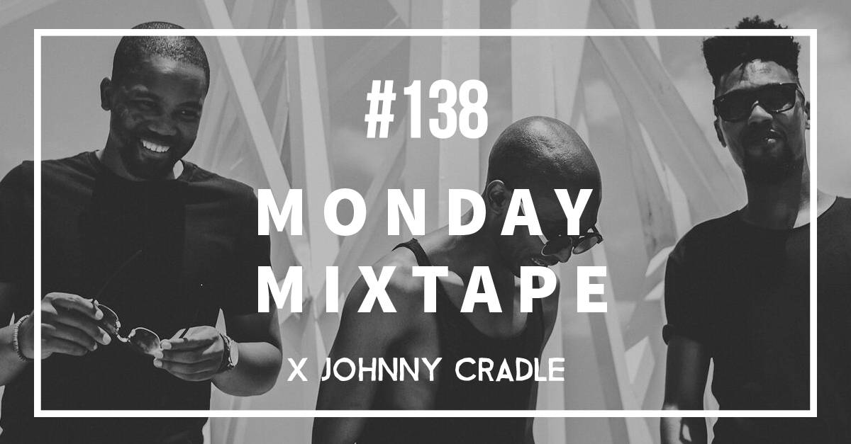 Johnny Cradle | Monday Mixtape | Music Blog | Superbalist