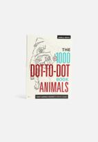 Thomas Pavitte - The 1000 dot-to-dot book - animals